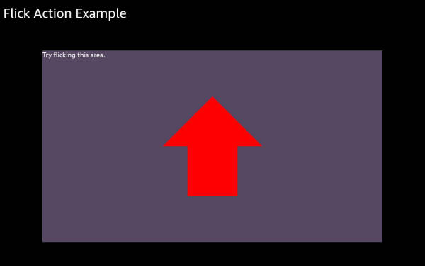 Flick Action Example